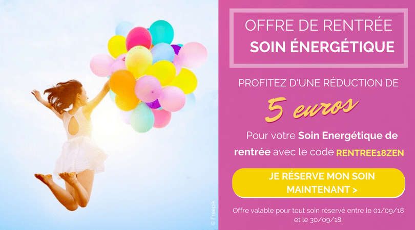 [OFFRE DE RENTRÉE – Soin Energétique] Abordez la rentrée tout en douceur – 5€ offerts sur votre soin énergétique