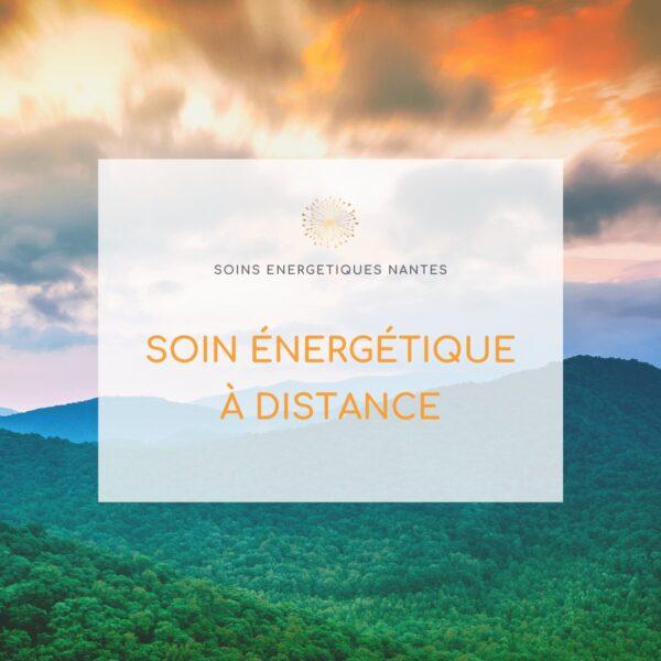 soin énergétique a distance
