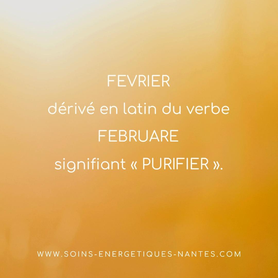 """""""Février"""" mot dérivé en latin du verbe februare signifiant « purifier »."""